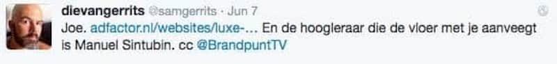 Joe. adfactor.nl/websites/luxe-… En de hoogleraar die de vloer met je aanveegt is Manuel Sintubin. cc @BrandpuntTV