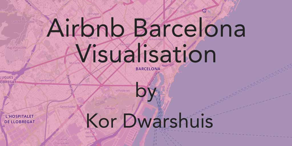 Airbnb Barcelona visualisation by Kor Dwarshuis