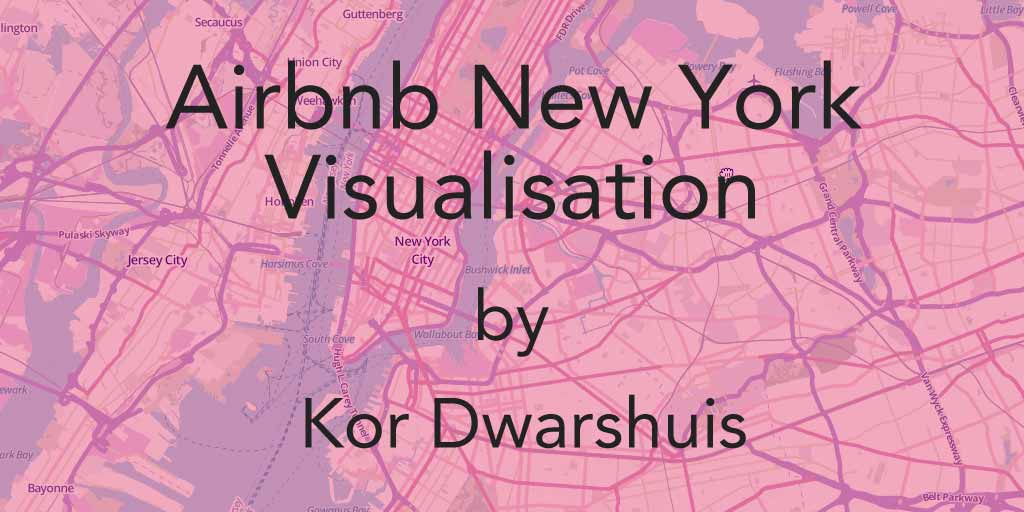Airbnb New York visualisation by Kor Dwarshuis